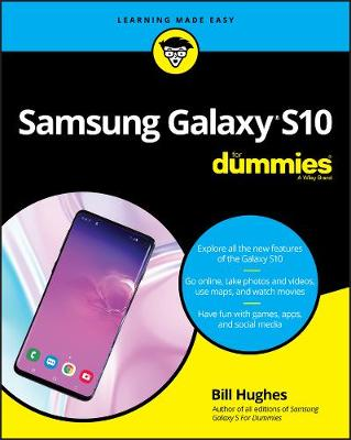 Samsung Galaxy S10 For Dummies (For Dummies (ComputerTech))