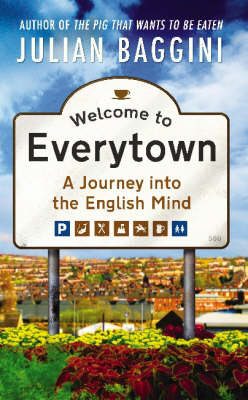 Welcome to Everytown - A Journey into the English Mind