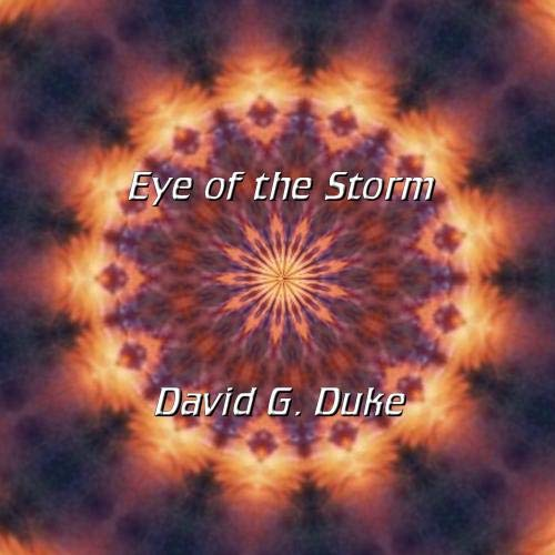 David G. Duke - Eye of the Storm - Amazon.com Music
