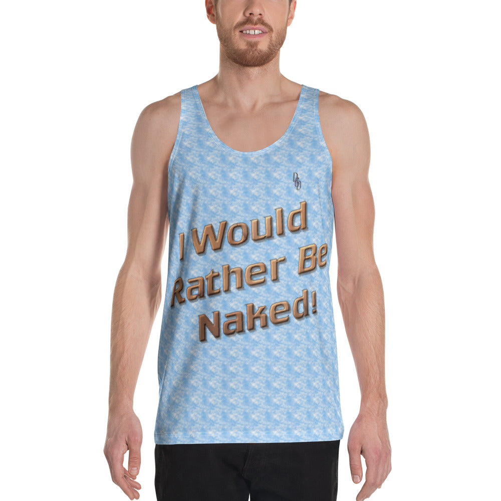 Rather Be Naked Unisex Tank Top