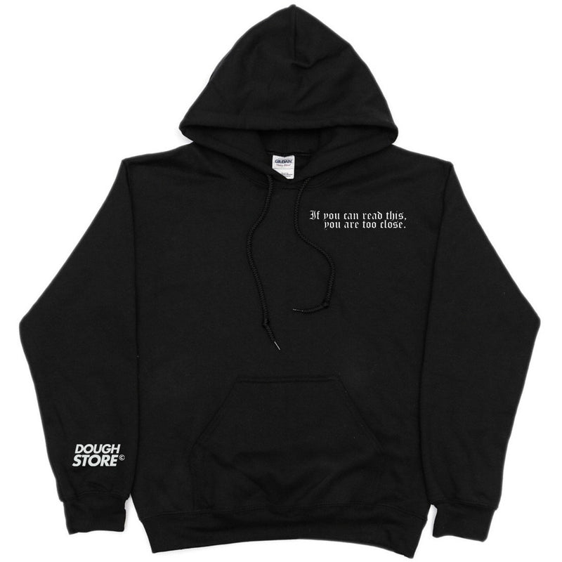 Dough Store If your reading this Hoodie - Black