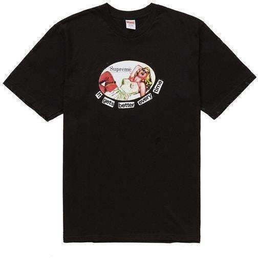 Supreme It Gets Better Every Time Tee - Black