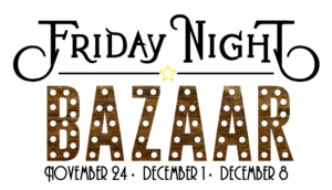 Friday Night Bazaar Fun & Photos!