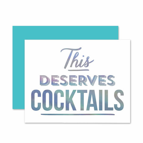 This Deserves Cocktails Card
