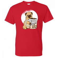 Load image into Gallery viewer, Coffee Pug Dog Shirt