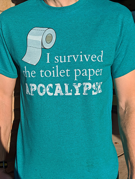 I Survived the Toilet Paper APOCALYPSE (Last Roll Version)