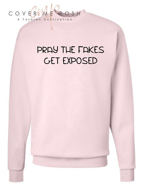 Expose The Fakes Sweatshirt