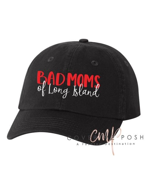 Bad Moms of LI Hat