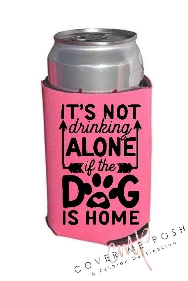 Drinking With Dog Koozie