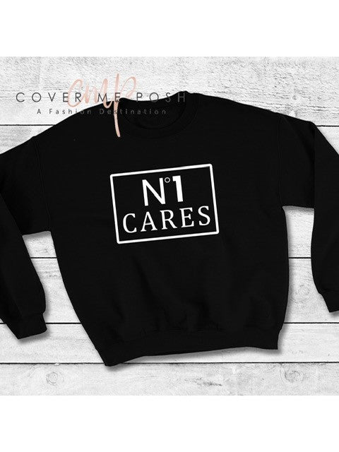 No 1 Cares Sweatshirt