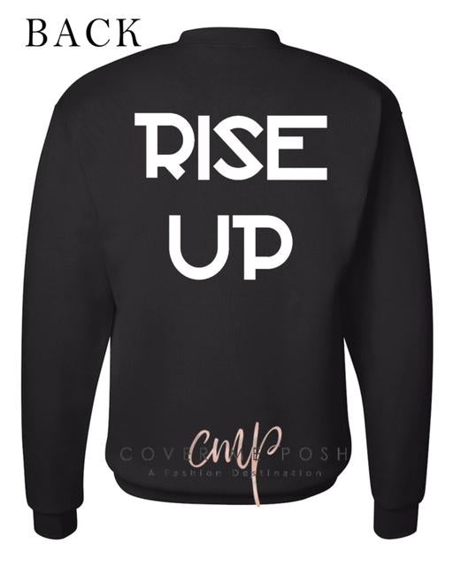 RISE UP Sweatshirt