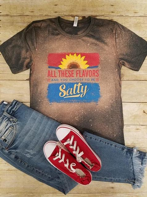 Choose To Be Salty Tee
