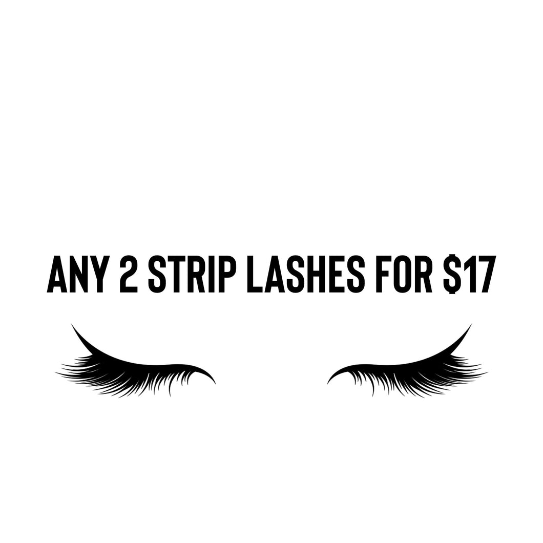 Any 2 strip lashes for $17
