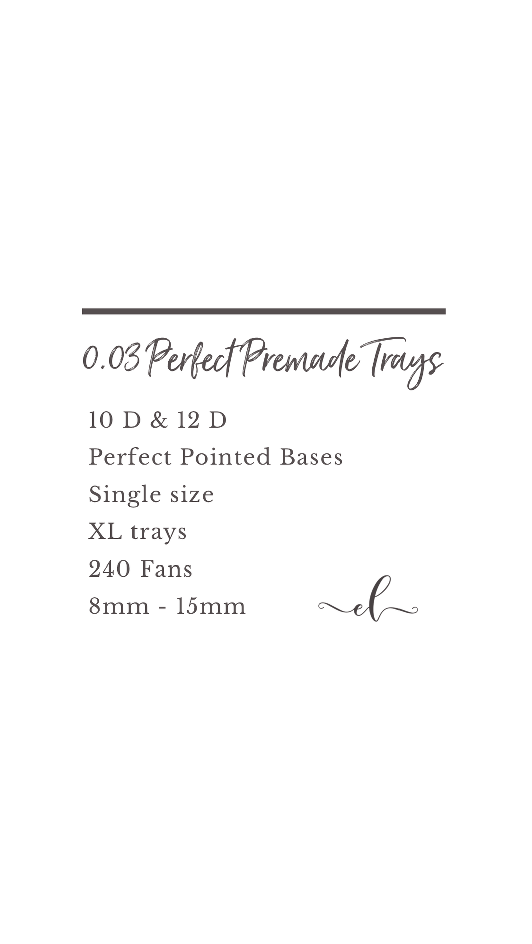 XL 0.03 12D 'Perfect Premade Collection'