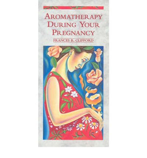 Aromatherapy During Your Pregnancy