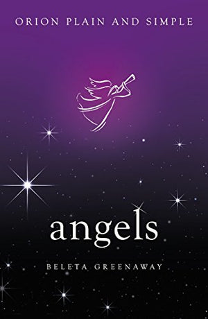 Angels: Orion Pain & Simple