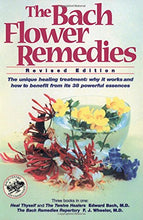 The Bach Flower Remedies (Revised Edition)