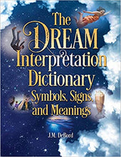 The Dream Interpretation Dictionary - Symbols, Signs & Meanings