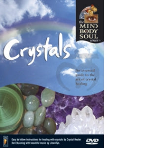 Crystals: Mind body & Soul Series