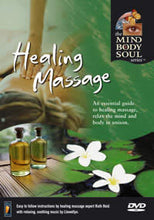 Healing Massage Mind Body Soul Series