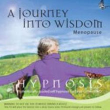 Hypnosis: A journey Into Wisdom Menopause