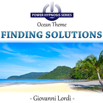 Power Hypnosis Series: Finding Solutions (Ocean Theme)