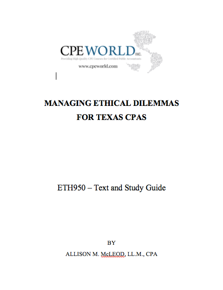 Managing Ethical Dilemmas for Texas CPAs (ETH950)