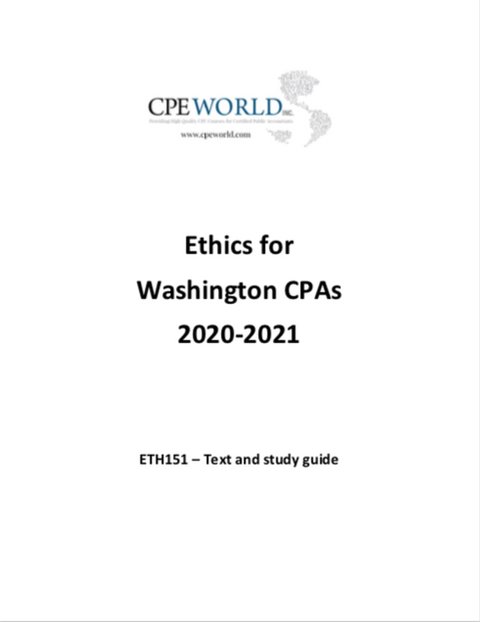 Ethics for Washington CPAs 2020-2021 (ETH151) - 4 CPE Hours