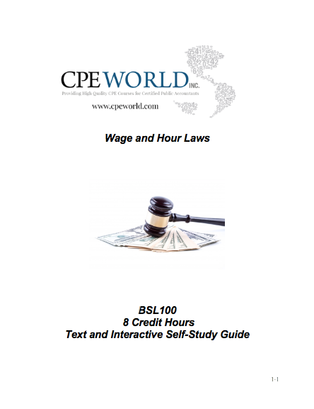 Wage and Hour Laws - 8 Credit Hours (BSL100)