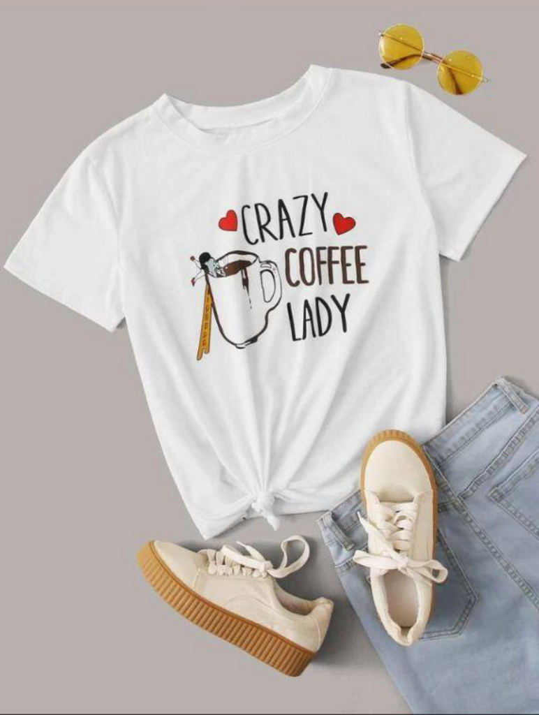 CRAZY COFFEE LADY GRAPHIC T-SHIRT FOR  WOMEN
