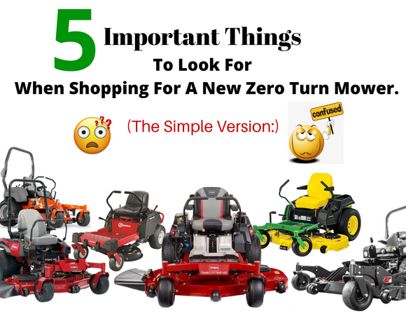 5 Things To Look For When Shopping For a New Zero Turn Mower