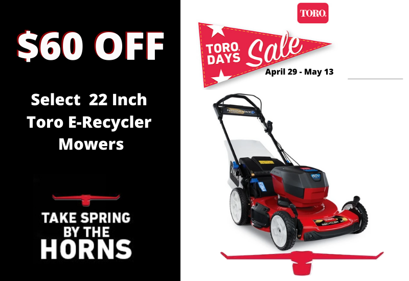 Toro E - Recycler Mower $60 OFF Outdoor Power Sales & Service LLC TORO DAYS