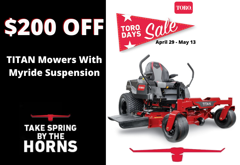 Toro Titan Mowers With MyRide Suspension $200 OFF Outdoor Power Sales & Service LLC