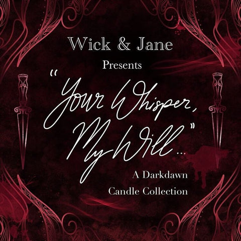 """Your Whisper, My Will"" Darkdawn Candle Box Set"