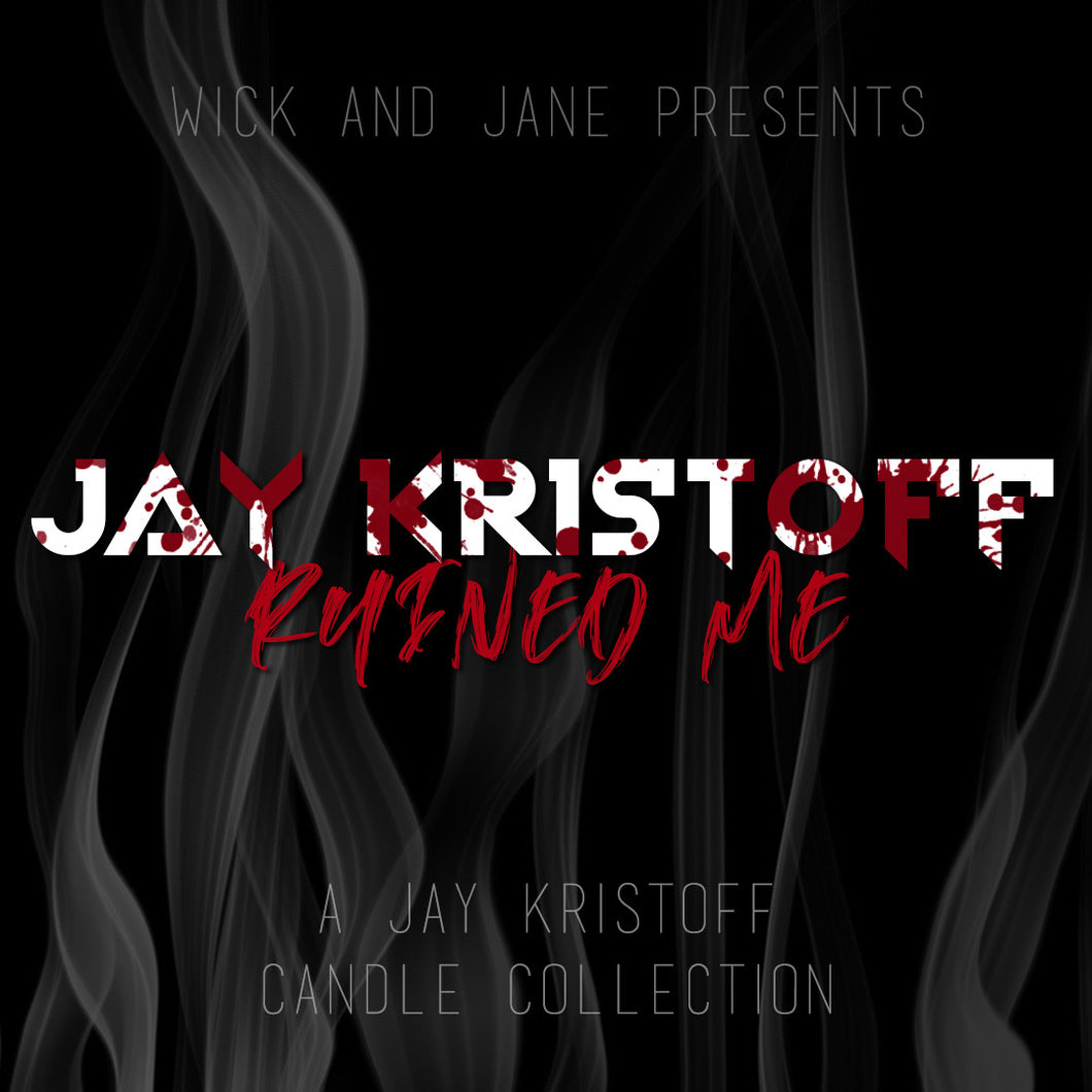 """Jay Kristoff Ruined Me"" Candle Box Set"