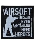 Even paintballers need heroes patch