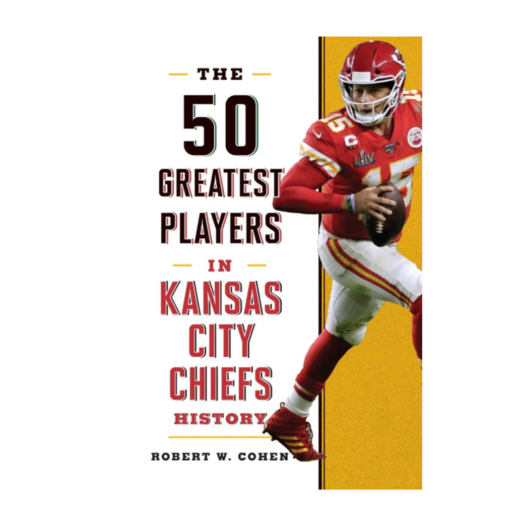 50 Greatest Players in KC Chiefs