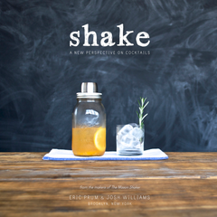 Shake: A New Perspective On Cocktails by The Mason Shaker