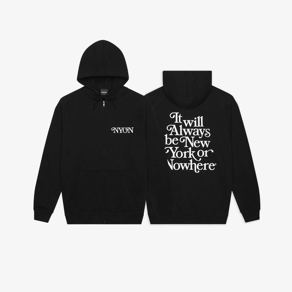 "NYON® ""Always"" Zip Hoodie - New York or Nowhere® - NYON® by Knowlita"