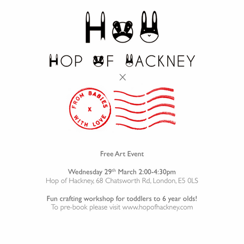 From Babies with Love and Hop of Hackney Art Event