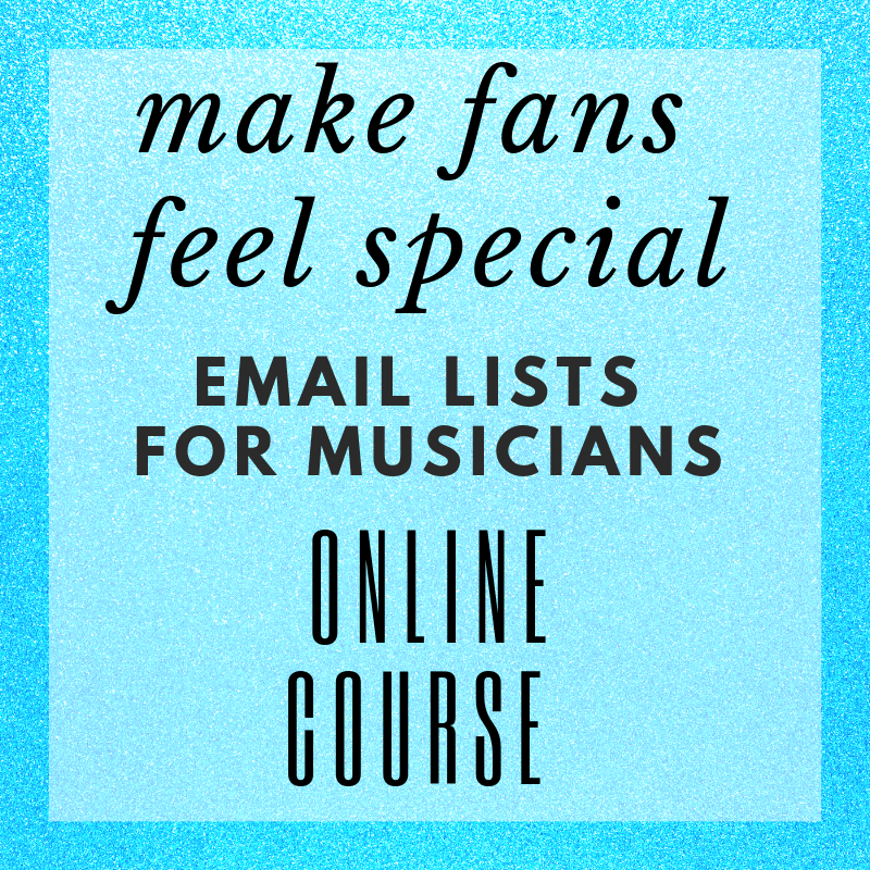 Make Fans Feel Special - Email Lists for Creatives (Online Course)