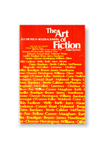 R.F. Dietrich and Roger H. Sundell_The Art of Fiction