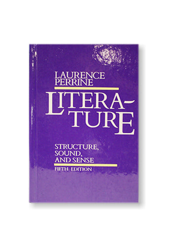 Laurence Perrine and Thomas R. Arp_Literature Structure, Sound and Sense