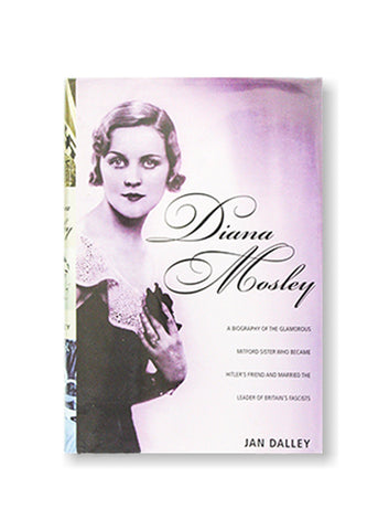 Jan Dalley_Diana Mosley