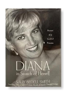 Diana in Search of Herself: Portrait of a Troubled Princess_Sally Bedell Smith