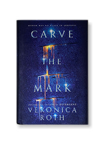 Veronica Roth_Carve the Mark