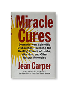 Jean Carper_Miracle Cures