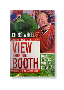 View from the Booth: Four Decades With the Phillies, Updated and Expanded_Chris Wheeler