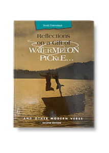 Reflections on a Gift of Watermelon Pickle_Stephen Dunning