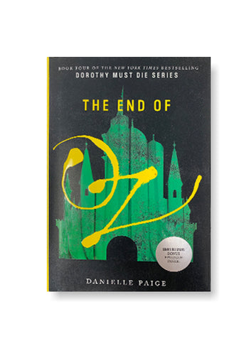 The End of Oz: Dorothy Must Die Series #4_Danielle Paige